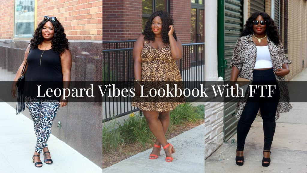 Leopard Vibes Lookbook With FTF